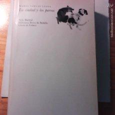 Libros de segunda mano: VARGAS LLOSA LA CIUDAD Y LOS PERROS LIBROS DE ENLACE DE SEIX BARRAL UNDÉCIMA EDICIÓN 1973. Lote 55805583