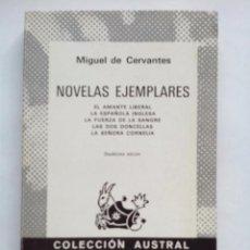 Libros de segunda mano: NOVELAS EJEMPLARES. M. DE CERVANTES. COLECCIÓN AUSTRAL Nº 567 12ª ED. ESPASA CALPE. Lote 56131451