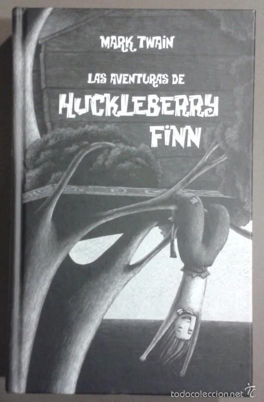 LAS AVENTURAS DE HUCKLEBERRY FINN. MARK TWAIN. LA GALERA. 2010. EDICIÓN ESPECIAL!! ILUSTRADO. NUEVO! (Libros de Segunda Mano (posteriores a 1936) - Literatura - Narrativa - Clásicos)