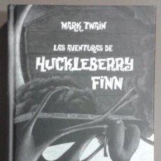 Livres d'occasion: LAS AVENTURAS DE HUCKLEBERRY FINN. MARK TWAIN. LA GALERA. 2010. EDICIÓN ESPECIAL!! ILUSTRADO. NUEVO!. Lote 56156723