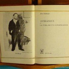 Libros de segunda mano: AVIRANETA O LA VIDA DE UN CONSPIRADOR. PÍO BAROJA. Lote 56188837