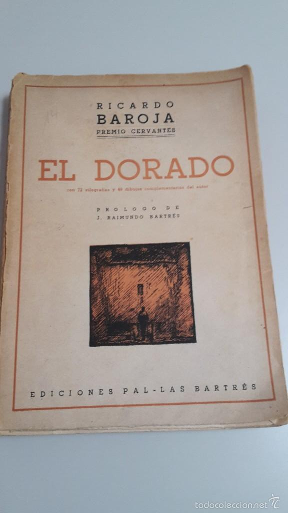 RICARDO BAROJA EL DORADO. (Libros de Segunda Mano (posteriores a 1936) - Literatura - Narrativa - Clásicos)