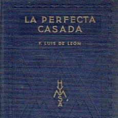 Libros de segunda mano - La Perfecta Casada. - Fray Luis de León. - 56350757