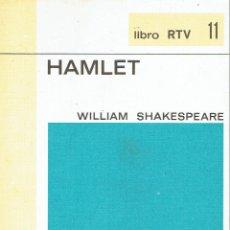 Libros de segunda mano: HAMLET. - WILLIAM SHAKESPEARE.. Lote 56352589