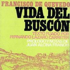 Libros de segunda mano - Vida del Buscón. - Francisco de Quevedo. - 56357192
