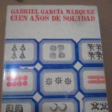 Libros de segunda mano: CIEN AÑOS DE SOLEDAD. GARCÍA MÁRQUEZ. SUDAMERICANA ESPAÑA,1969.PRIMERA EDICIÓN ESPAÑOLA.. Lote 56497814