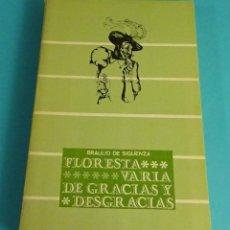 Libros de segunda mano: FLORESTA VARIA DE GRACIAS Y DESGRACIAS. BAULIO DE SIGÜENZA. ILUSTRA A. CLAUBE. Lote 56576073