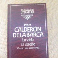 Libros de segunda mano: LA VIDA ES SUEÑO - PEDRO CALDERÓN DE LA BARCA. Lote 56862094