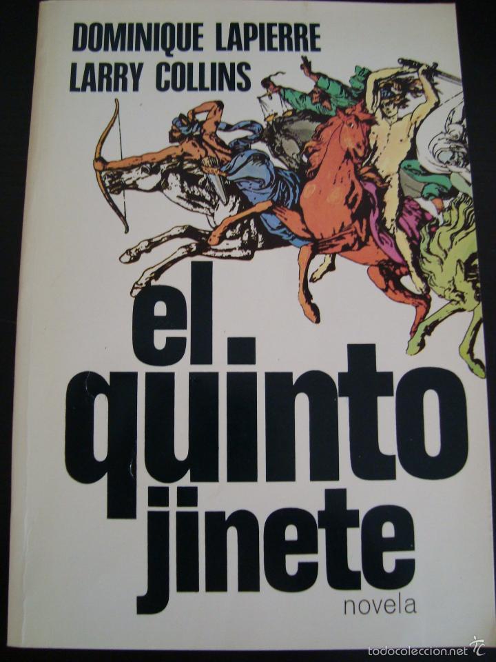 EL QUINTO JINETE. DOMINIQUE LAPIERRE Y LARRY COLLINS. PLAZA JANES. (Libros de Segunda Mano (posteriores a 1936) - Literatura - Narrativa - Clásicos)