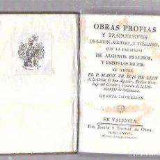 Libros de segunda mano: OBRAS DE LEÓN. OBRAS PROPIAS, TRADUCCIONES DE LATIN, GRIEGO Y TOSCANO. CAP. DE JOB. 1785. VALENCIA.. Lote 57178682