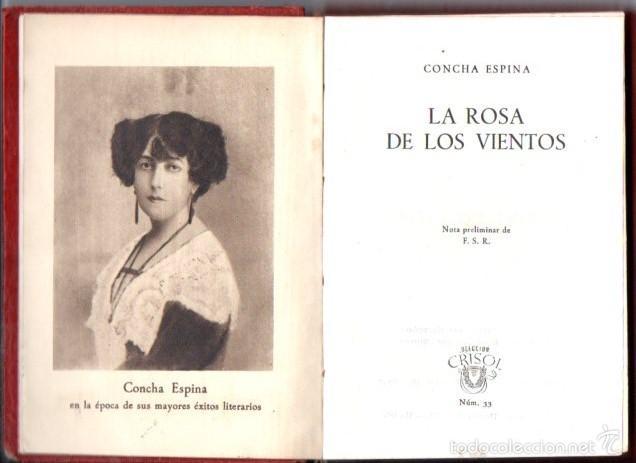 AGUILAR CRISOL Nº 33 : CONCHA ESPINA - LA ROSA DE LOS VIENTOS (1947) (Libros de Segunda Mano (posteriores a 1936) - Literatura - Narrativa - Clásicos)