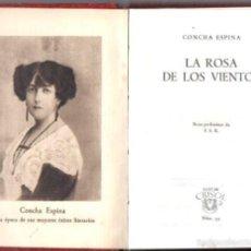 Libros de segunda mano: AGUILAR CRISOL Nº 33 : CONCHA ESPINA - LA ROSA DE LOS VIENTOS (1947). Lote 57363650