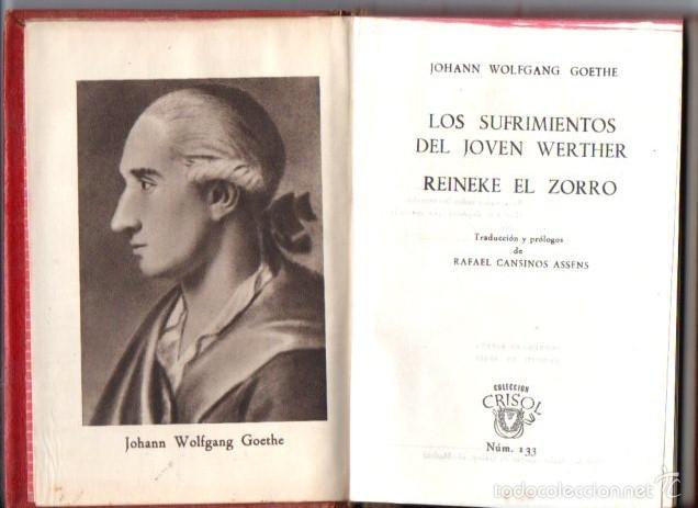 AGUILAR CRISOL Nº 133 : GOETHE - LOS SUFRIMIENTOS DEL JOVEN WERTHER / REINEKE EL ZORRO (1945) (Libros de Segunda Mano (posteriores a 1936) - Literatura - Narrativa - Clásicos)