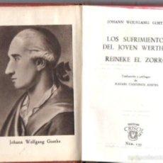 Libros de segunda mano: AGUILAR CRISOL Nº 133 : GOETHE - LOS SUFRIMIENTOS DEL JOVEN WERTHER / REINEKE EL ZORRO (1945). Lote 57363692