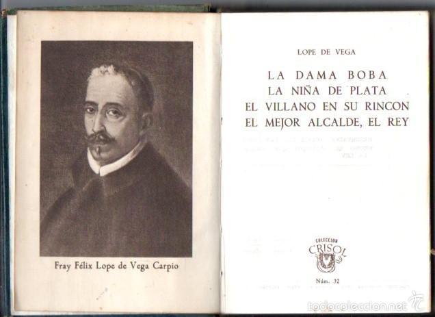 AGUILAR CRISOL Nº 32 : LOPE DE VEGA - LA DAMA BOBA Y OTRAS OBRAS (1944) (Libros de Segunda Mano (posteriores a 1936) - Literatura - Narrativa - Clásicos)