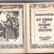 Libros de segunda mano: AGUILAR BREVIARIOS EX CRISOL : RAIMUNDO LULIO - LIBRO DEL AMIGO Y DEL AMADO (C. 1939). Lote 57363884