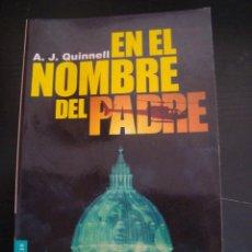 Livros em segunda mão: EN EL NOMBRE DEL PADRE. A.J. QUINNELL.. Lote 57364311