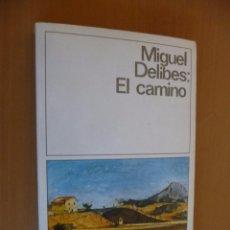 Libros de segunda mano: EL CAMINO. MIGUEL DELIBES. DESTINOLIBRO. Lote 57489260