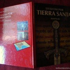 Libros de segunda mano: LA LUCHA POR TIERRA SANTA DAVID NICOLLE 2010 OSPREY PUBLISHING¡OFERTA-MAS DE 2 LIBROS DESCUENTO 20%!. Lote 57716244