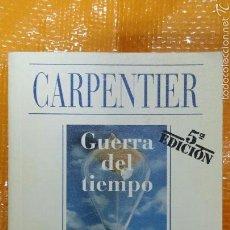 Libros de segunda mano: GUERRA DEL TIEMPO. A.CARPENTIER. Lote 57716887