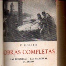 Libros de segunda mano: VIRGILIO : OBRAS COMPLETAS (BERGUA, 1961). Lote 57851639