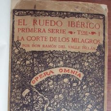 Libros de segunda mano: VALLE-INCLÁN: EL RUEDO IBÉRICO I: LA CORTE DE LOS MILAGROS. MADRID, 1927. PRIMERA EDICIÓN. Lote 55957129