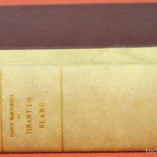 Libros de segunda mano: 7787 - TIRANT LO BLANC. TOMOS I Y II EN I VOLUM(VER DESCRIP). VV. AA. EDI. SEIX BARRAL. 1969/1970.. Lote 58012441