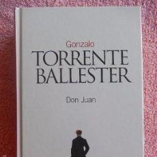 Libros de segunda mano: DON JUAN CLÁSICOS DEL SIGLO XX 23 TORRENTE BALLESTER EL PAIS AÑO 2003 (2). Lote 58133100