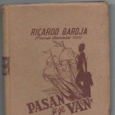 Libros de segunda mano: PASAN Y VAN, RICARDO BAROJA (PREMIO CERVANTES 1935). Lote 58164635