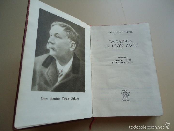 Libros de segunda mano: LIBRO.LA FAMILIA DE LEÓN ROCH, DE BENITO PÉREZ GALDÓS, COLECCIÓN CRISOL EN PIEL 1951. - Foto 2 - 58185502