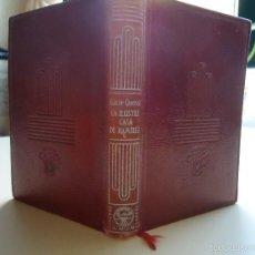 Libros de segunda mano: LIBRO. LA ILUSTRE CASA DE RAMÍREZ, ED. AGUILAR COLECCIÓN CRISOL 1951,. Lote 58186797