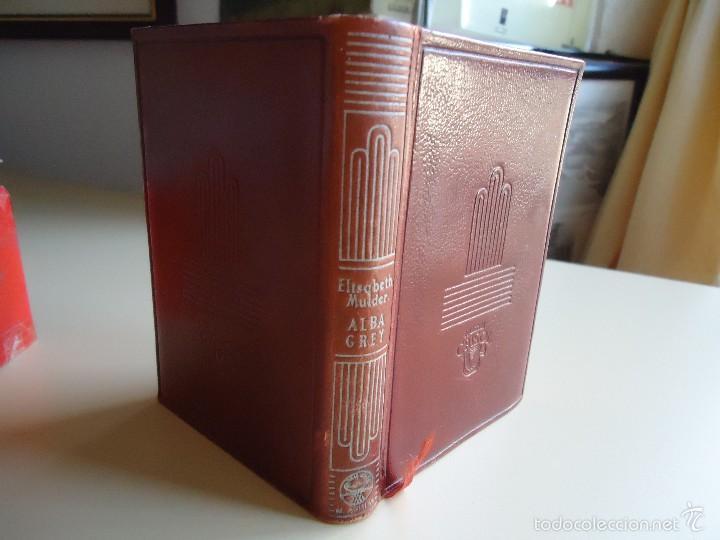 LIBRO. ALBA GREY, DE ELISABETH MULDER, COLECCIÓN CRISOL, 1950 (Libros de Segunda Mano (posteriores a 1936) - Literatura - Narrativa - Clásicos)