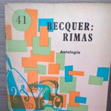 Libros de segunda mano: BECQUER RIMAS. ANTOLOGIA. COLECCION PRIMERA BIBLIOTECA LITERATURA ESPAÑOLA.. Lote 58215796