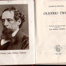 Libros de segunda mano: AGUILAR CRISOL Nº 180 : CHARLES DICKENS - OLIVERIO TWIST (1951) PRIMERA EDICIÓN. Lote 58243931