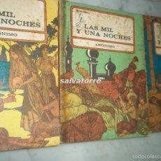 Libros de segunda mano: LAS MIL Y UNA NOCHES, EDICIONES HURACAN. CUBA 1975. 3 TOMOS. Lote 58279620