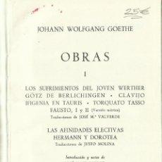 Libros de segunda mano: OBRAS DE JOHANN WOLFGANG GOETHE. EDITORIAL PLANETA. BARCELONA. 1962. Lote 58292246