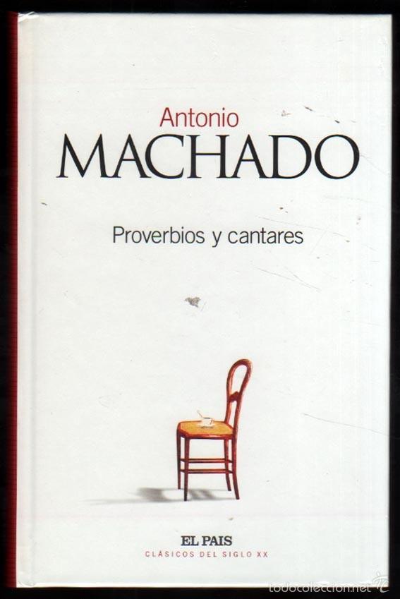 Proverbios y cantares antonio machado comprar libros cl sicos en todocoleccion 58507305 - Libreria segunda mano online ...