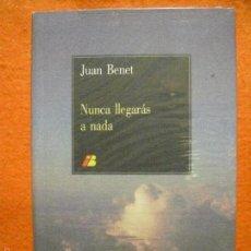Libros de segunda mano: NUNCA LLEGARÁS A NADA, DE JUAN BENET. IBERIA, LIBRO DE A BORDO. MADRID, 1989.. Lote 59366075