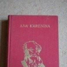 Libros de segunda mano: ANA KARENINA (LEÓN TOLSTOI). Lote 59777600