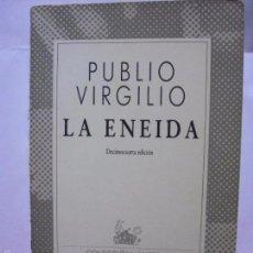 Libros de segunda mano: LA ENEIDA, DE PUBLIO VIRGILIO. COLECCIÓN AUSTRAL Nº 1022.. Lote 166900553