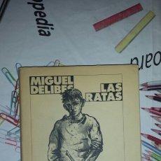 Libros de segunda mano: LAS RATAS MIGUEL DELIBES . Lote 60009469