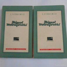Libros de segunda mano - MIGUEL WOLODIJOWSKI. 2 VOLUMENES. TOMOS. ENRIQUE SIENKIEWICZ. TDK298 - 60279227