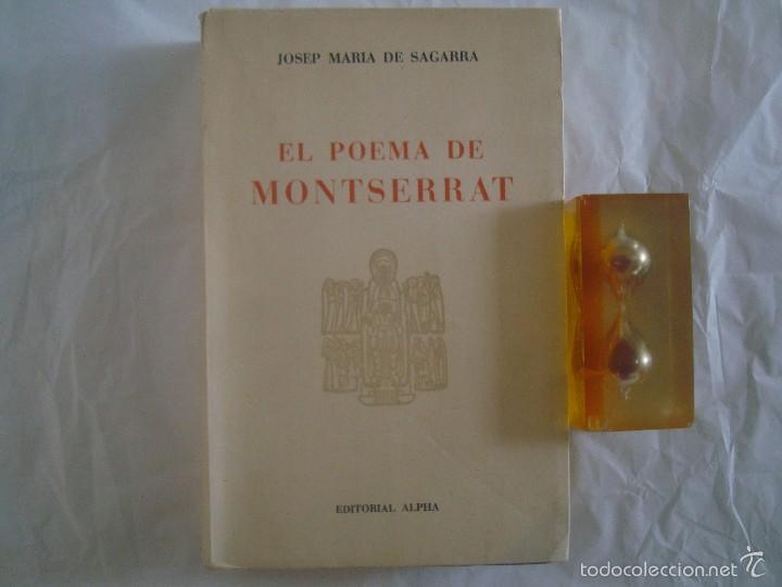 JOSEP MARIA DE SAGARRA. EL POEMA DE MONTSERRAT. EDITORIAL ALPHA. 1956. (Libros de Segunda Mano (posteriores a 1936) - Literatura - Narrativa - Clásicos)