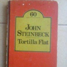 Libros de segunda mano: TORTILLA FLAT. JOHN STEINBECK. Lote 61062617