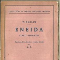 Libros de segunda mano: ENEIDA. VIRGILIO. LIBRO SEGUNDO. BOSH. BARCELONA. 1962. Lote 197349113