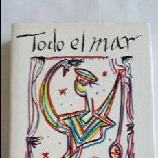 Libros de segunda mano: LIBRO - TODO EL MAR - RAFAEL ALBERTI - TAPAS CARTON DURO - NUEVO. Lote 62455392