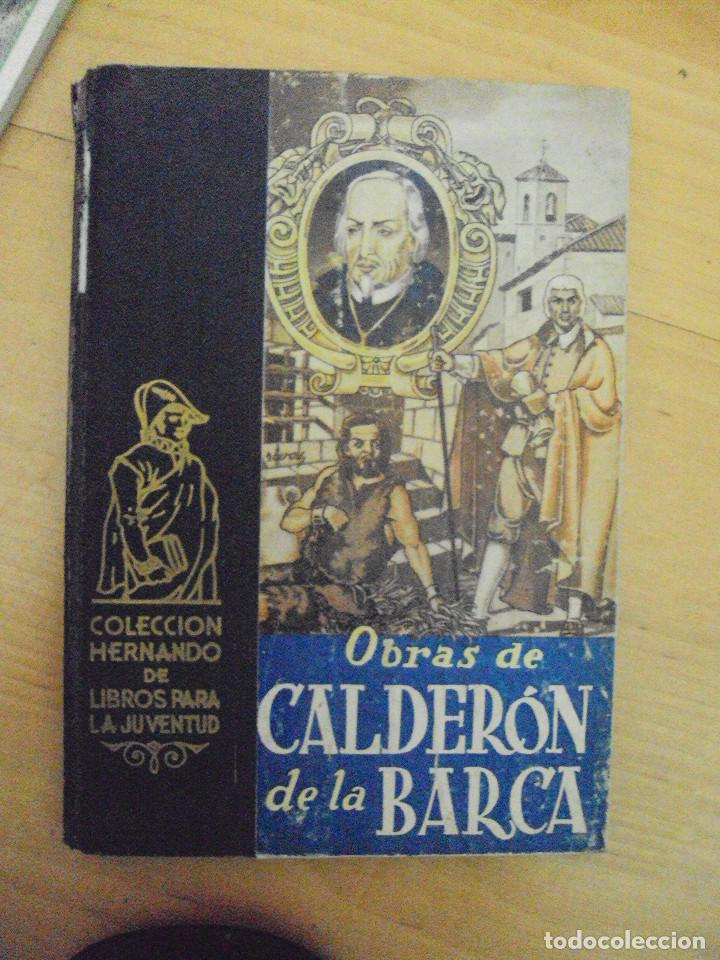 OBRAS DE CALDERÓN DE LA BARCA - COLECCIÓN HERNANDO DE LIBROS PARA LA JUVENTUD 1951 (Libros de Segunda Mano (posteriores a 1936) - Literatura - Narrativa - Clásicos)