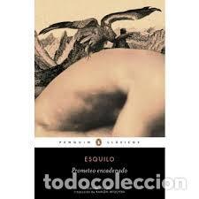 ESQUILO. PROMETEO ENCADENADO. EDICIÓN BOLSILLO BILINGÜE PENGUIN CLÁSICOS (Libros de Segunda Mano (posteriores a 1936) - Literatura - Narrativa - Clásicos)