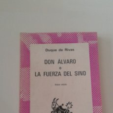 Libros de segunda mano: DON ALVARO O LA FUERZA DEL SIGNO DUQUE DE RIVAS. Lote 62950288