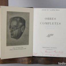 Libros de segunda mano: 4742- JOSEP Mª LOPEZ PICO OBRES COMPLETES. EDIT. SELECTA. 1948.. Lote 43743449